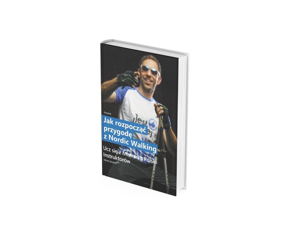 """eBook """"Jak rozpocząć przygodę z Nordic Walking"""" – Michał Zarębski"""